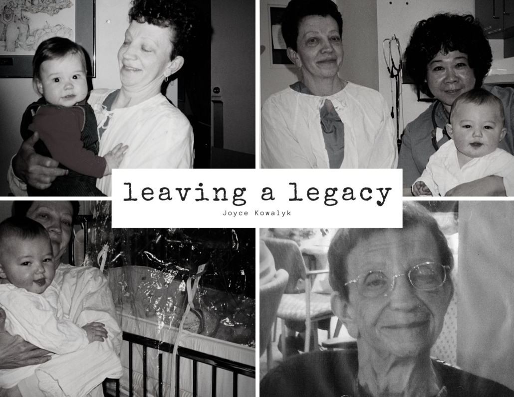 Joyce Kowalyk – A Legacy of Love